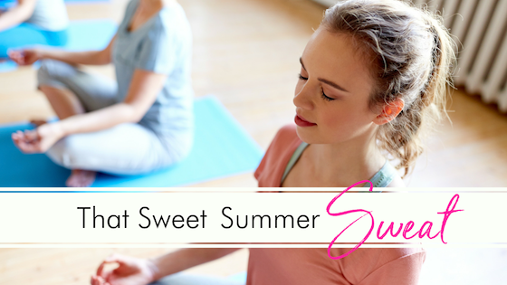 That Sweet Summer Sweat
