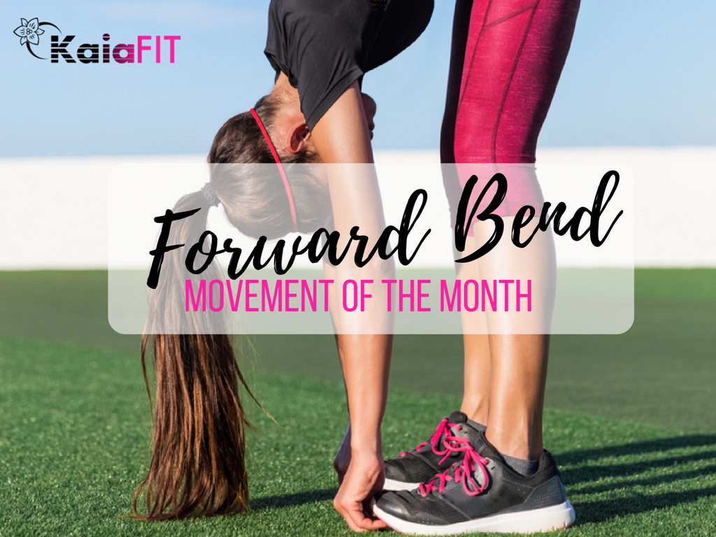 Movement of the Month: Forward Bends (aka Multisegmental Flexion)