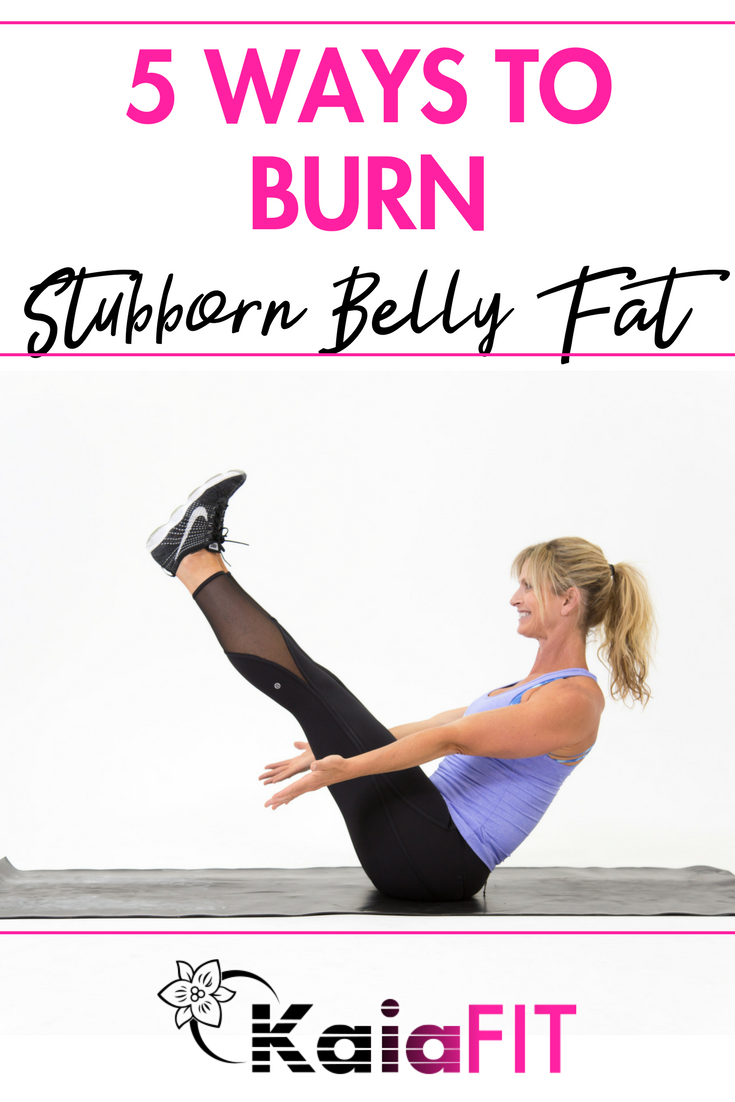 Top 5 Ways to Burn Stubborn Belly Fat