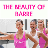 The Beauty of Barre