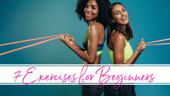7 Exercises for Beginners