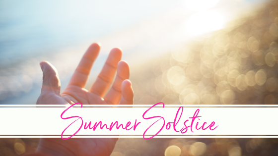 Summer Solstice is Coming!