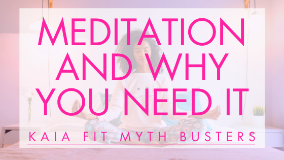 Meditation & Why You Need It